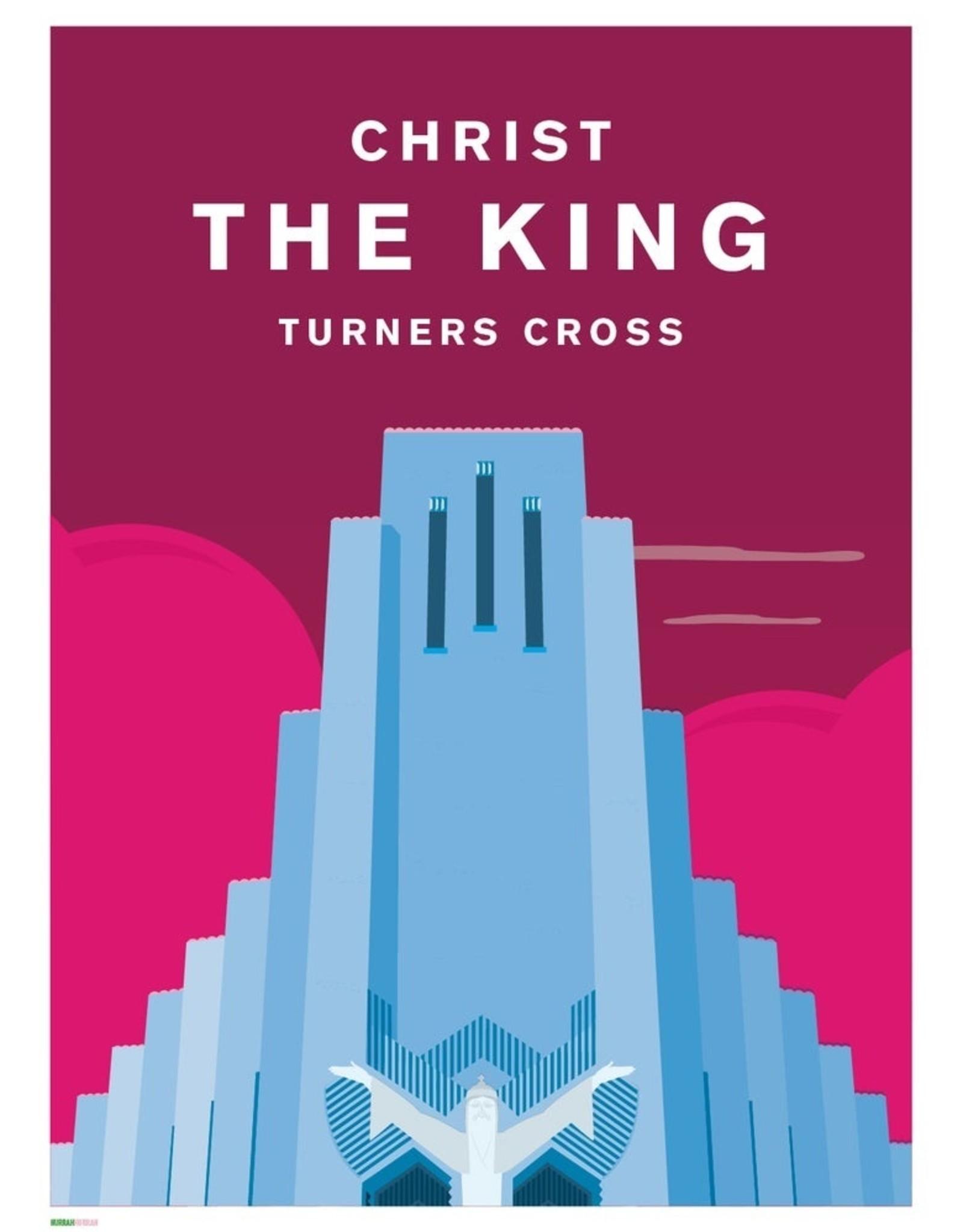 Hurrah Hurrah Hurrah Hurrah Print Christ The King Turners Cross