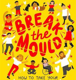 Argosy Break the Mould: How to Take Your Place in the World