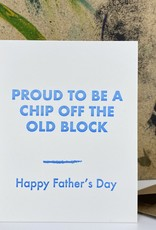 The Pear in Paper Letterpress - Happy Fathers Day, chip off the old block
