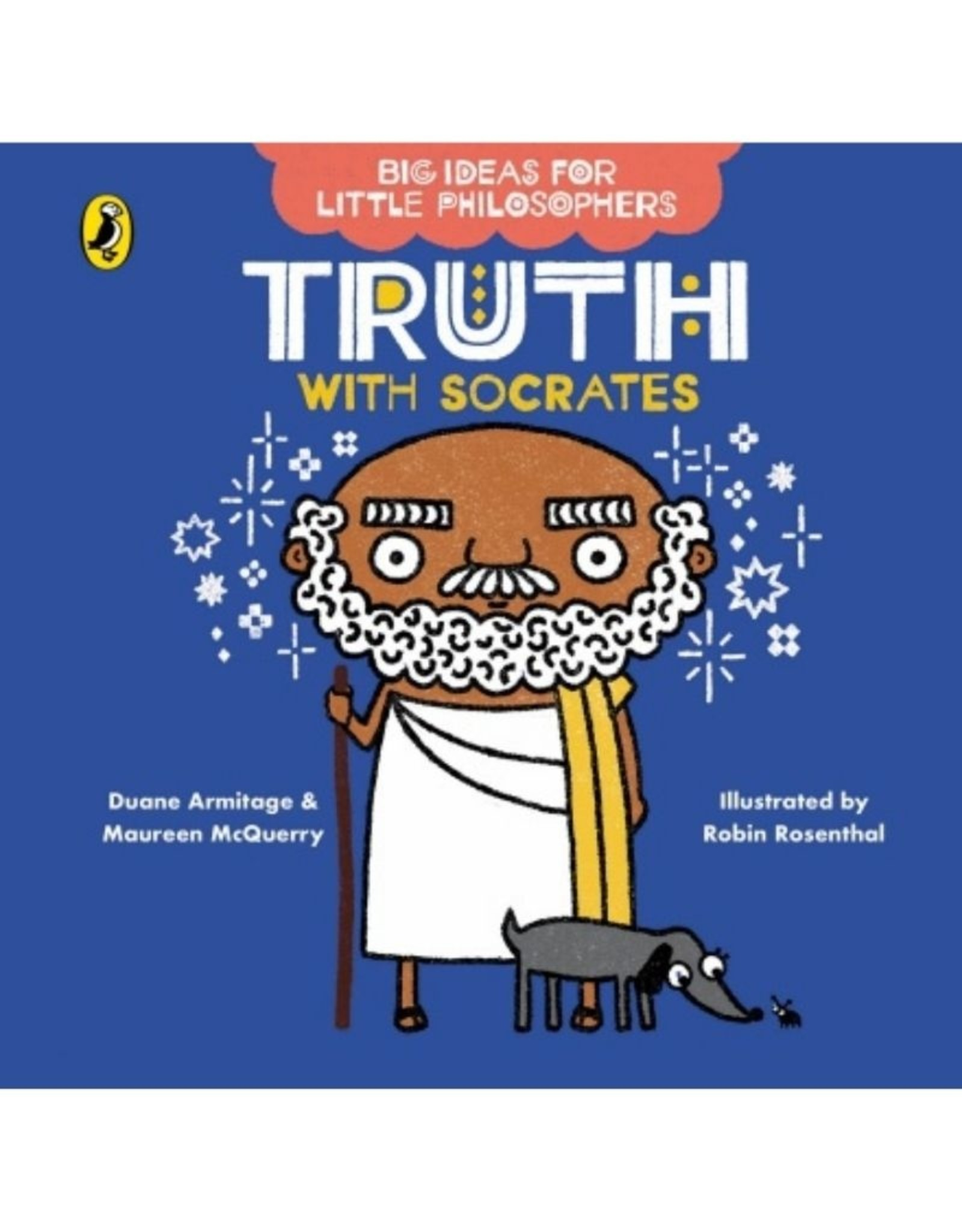 Big Ideas for Little Philosophers - Truth with Socrates