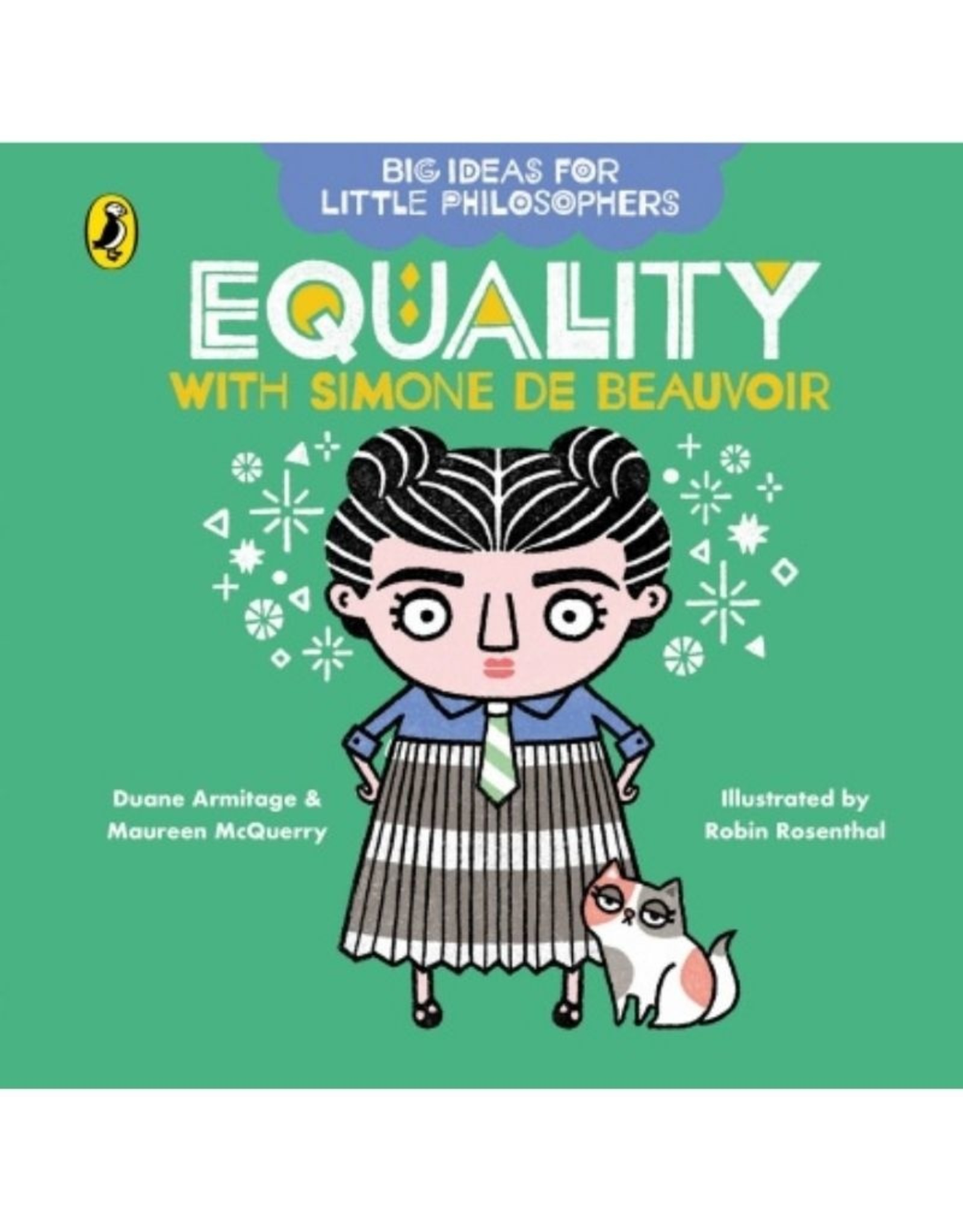 Big Ideas for Little Philosophers - Equality with Simone De Beauvoir