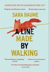 Windmill Books A Line Made by Walking Sara Baume