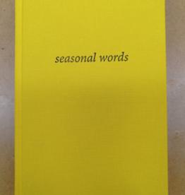 Coracle Seasonal Words Harry Gilonis