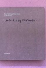 Coracle Descriptions of Literature - Gertrude Stein; Handwritten by Erica Van Horn