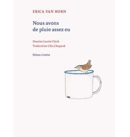 Coracle Nous Avons de Pluie Assez Eu by Erica van Horn