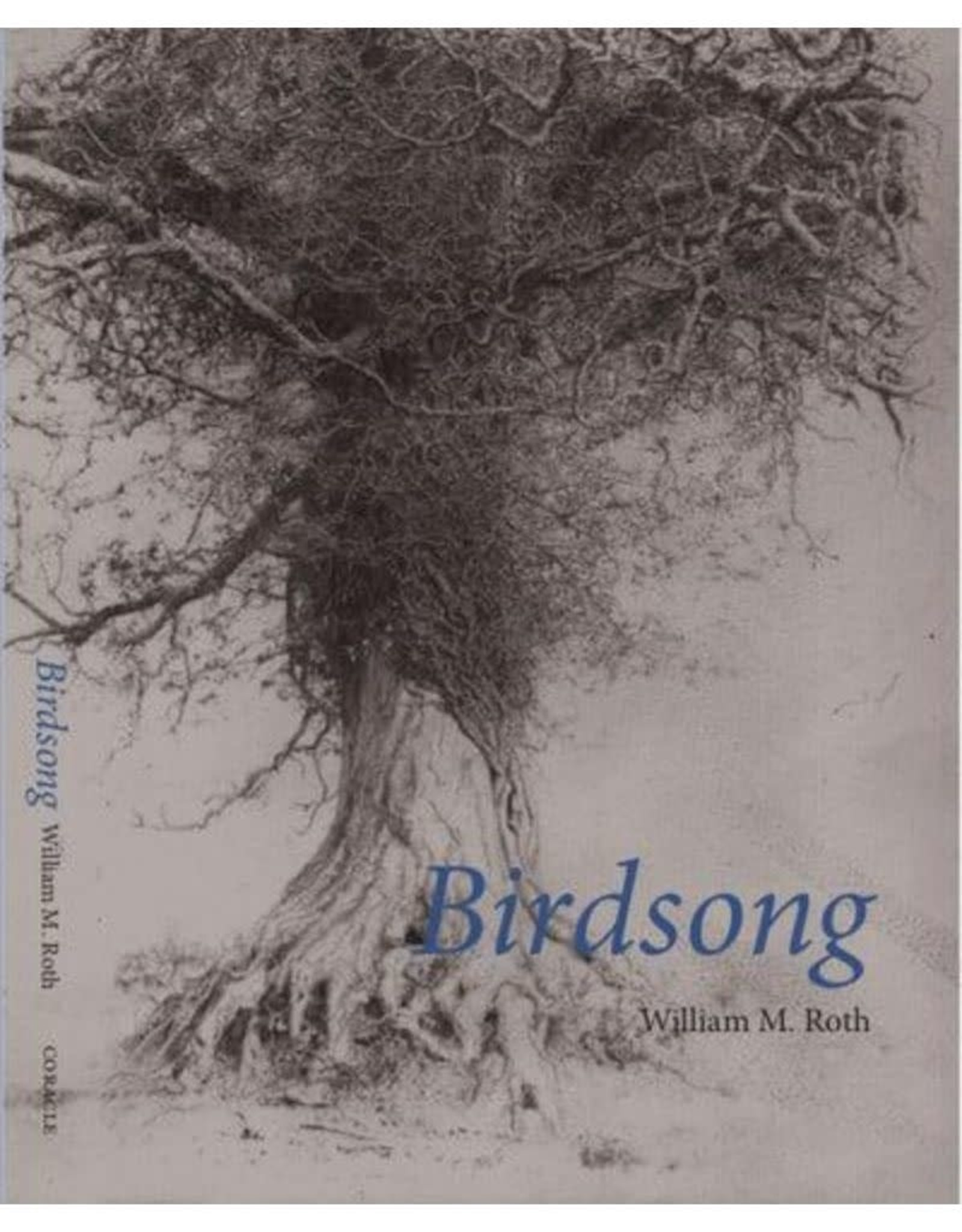 Coracle Birdsong by William M. Roth