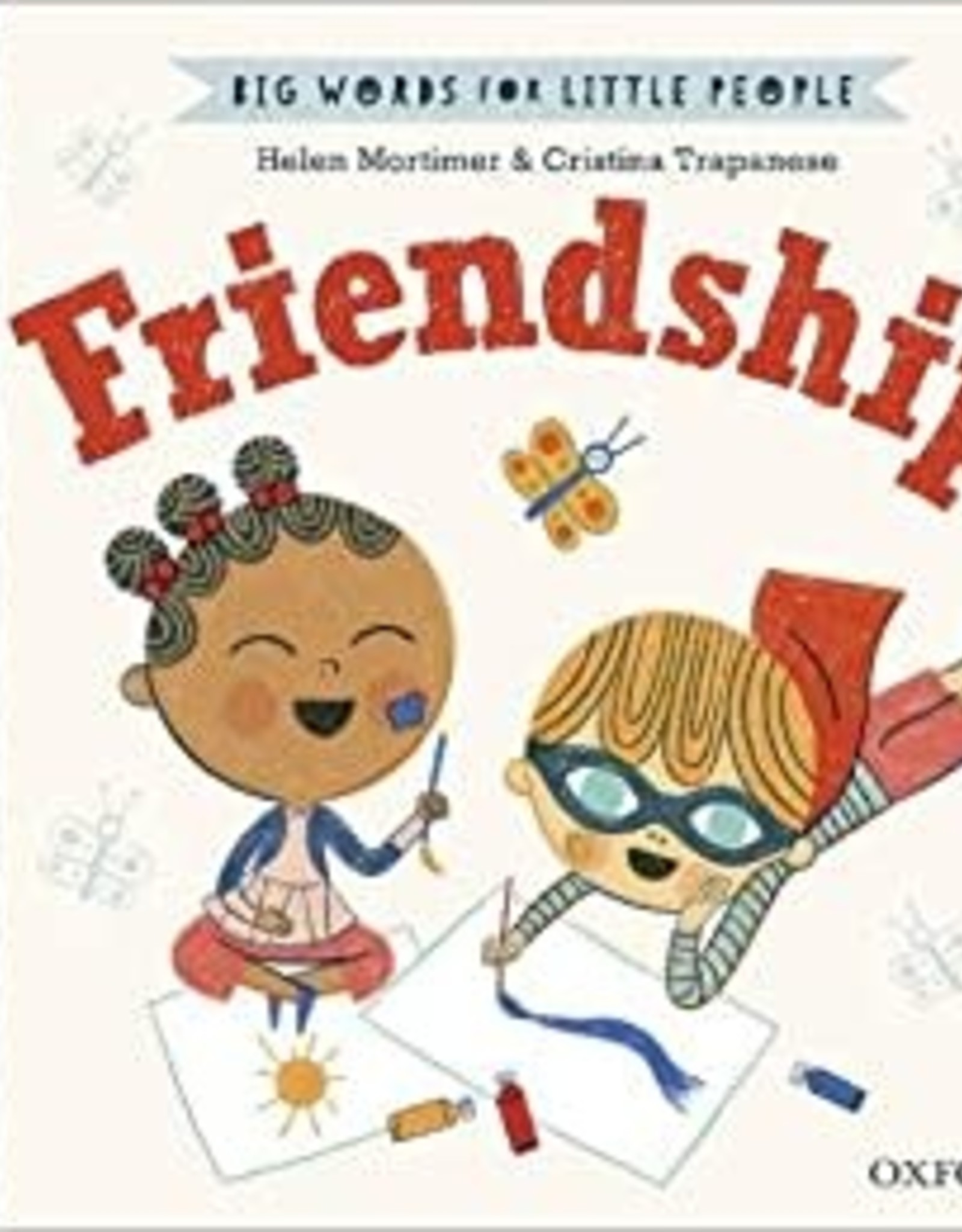 Big Words for Little People: Friendship