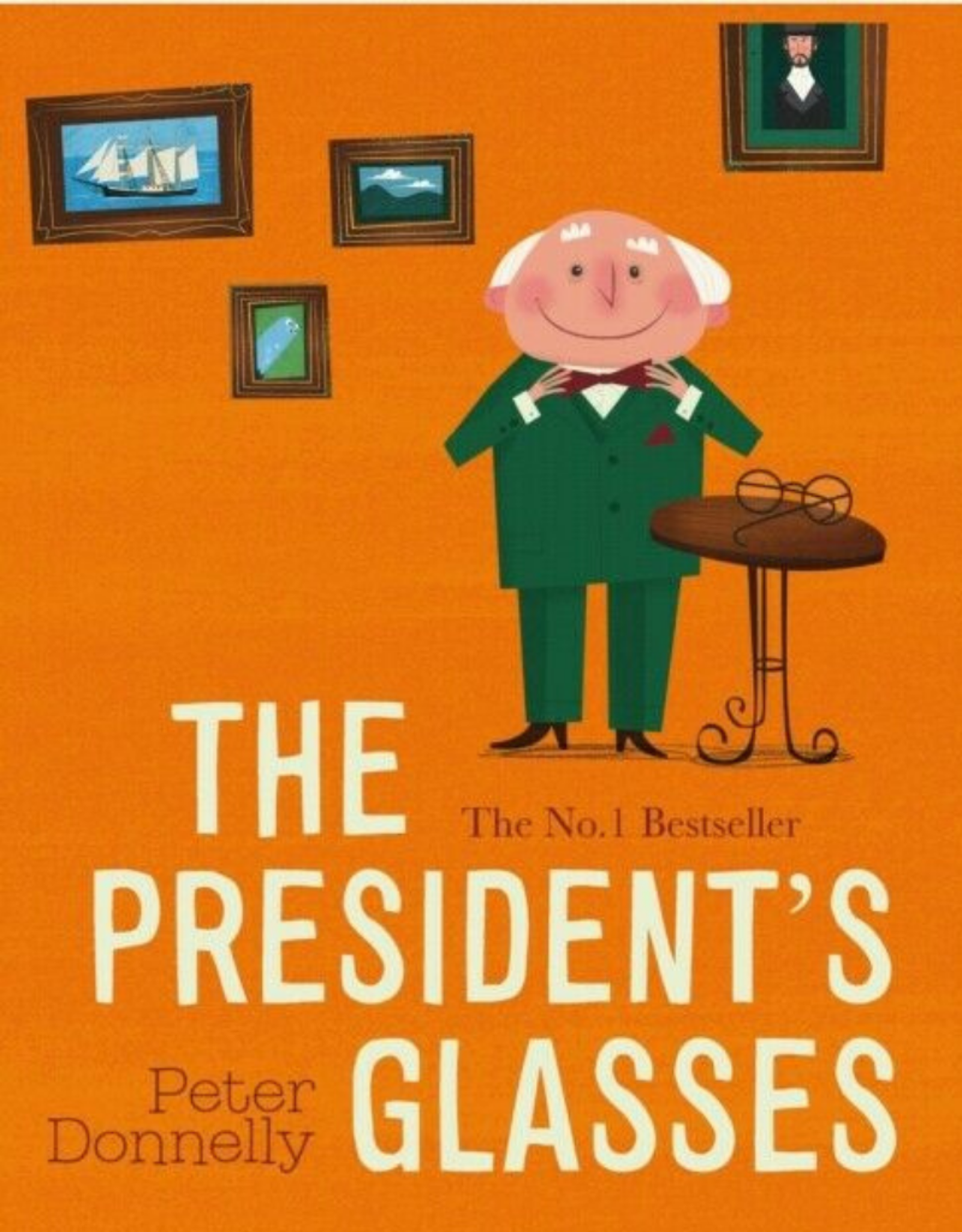 Gill Books The President's Glasses Board Book - Peter Donnelly