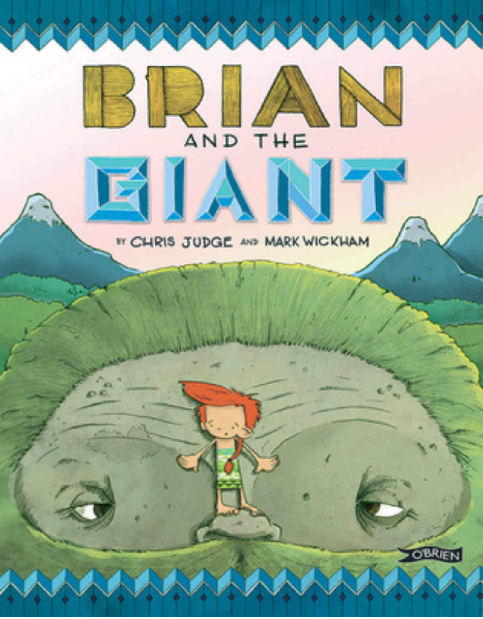 Brian and the Giant - Chris Judge and Mark Wickham