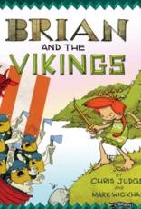Brian and the Vikings - Chris Judge and Mark Wickham