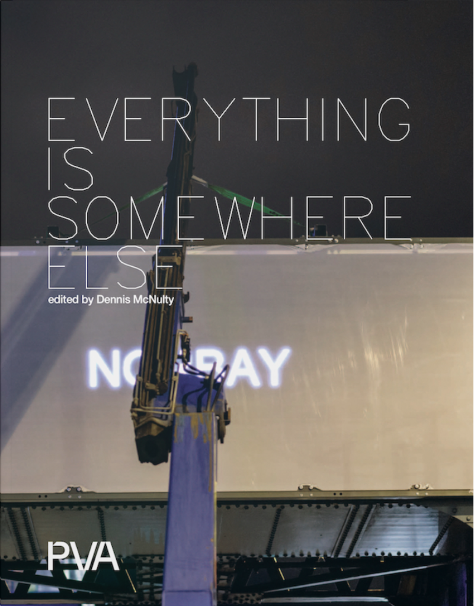 Paper Visual Art Everything is Somewhere Else - Edited by Dennis McNulty