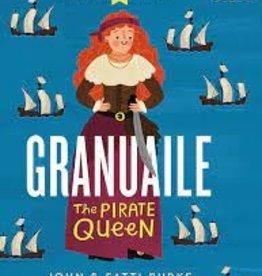 Gill Books Granuaile The Pirate Queen - John & Fatti Burke