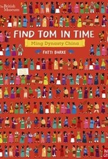 Nosy Crow The British Museum: Find Tom in Time Ming Dynasty China