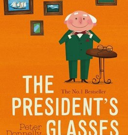 Gill Books The President's Glasses Paperback - Peter Donnelly