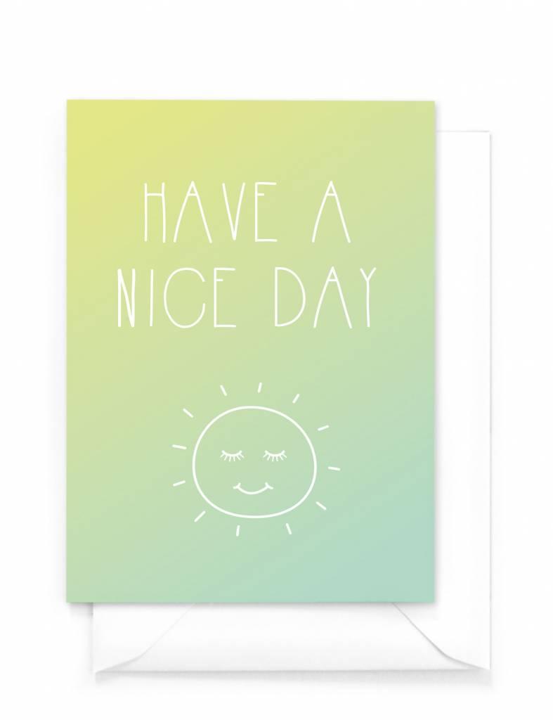 Wenskaart - Gradient - Have a nice day