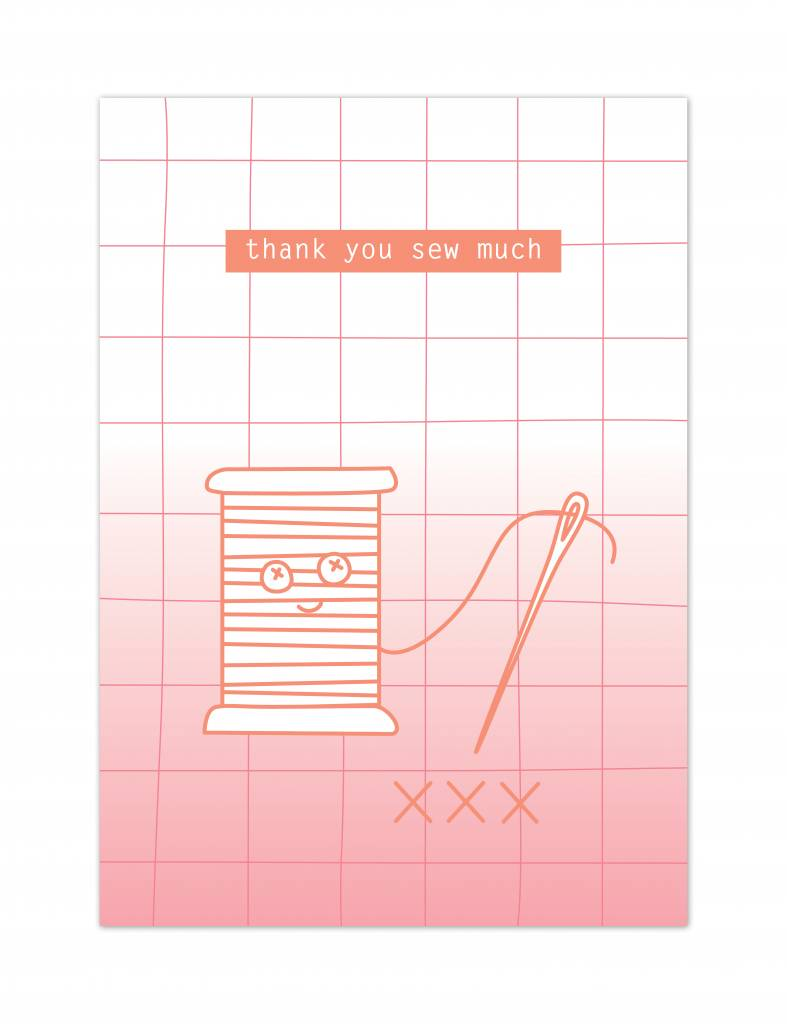 "Wenskaart Sewing love ""Thank you sew much"""