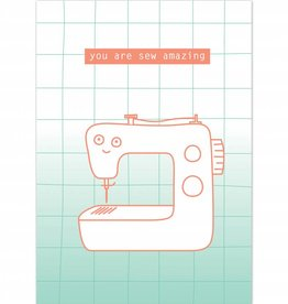 "Wenskaart ""You are sew amazing"""