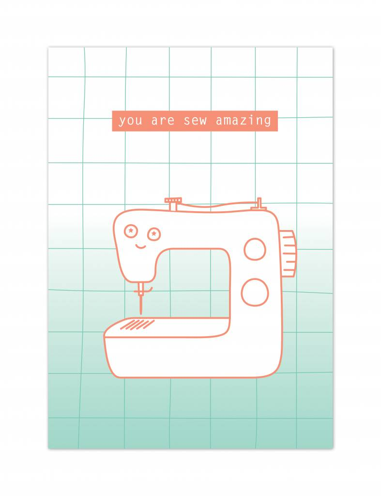 "Wenskaart Sewing love ""You are sew amazing"""