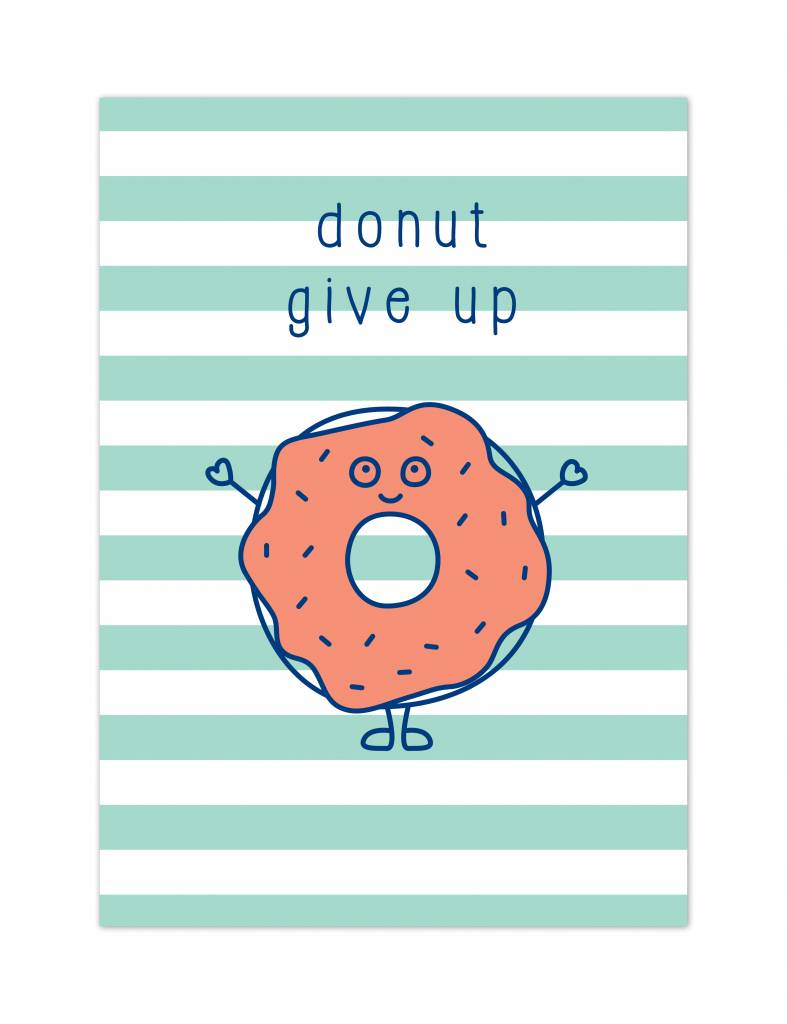 "Wenskaart Brunch ""Donut give up"""