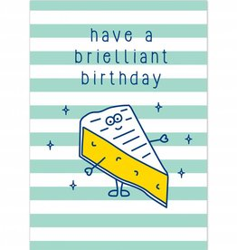 "Verjaardagskaart Brunch ""Have a brielliant birthday"""