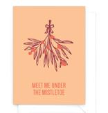 Wenskaart kerst - Meet me under the mistletoe