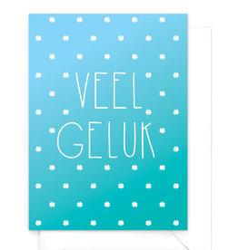 """Wenskaart gradient """"Veel geluk"""""""