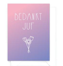 """Wenskaart gradient """"Bedankt juf"""""""
