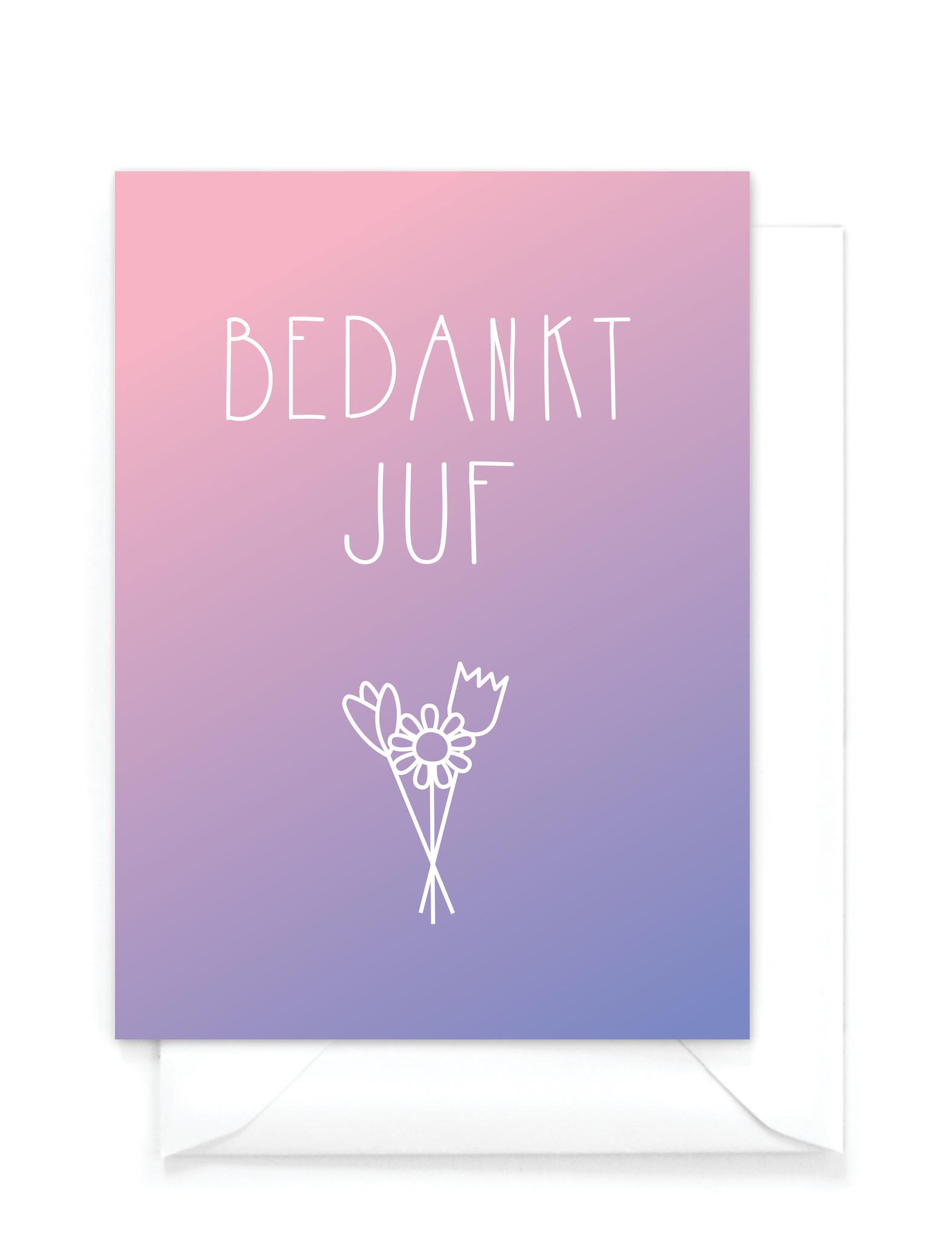 """Wenskaart gradient - """"Bedankt juf"""""""