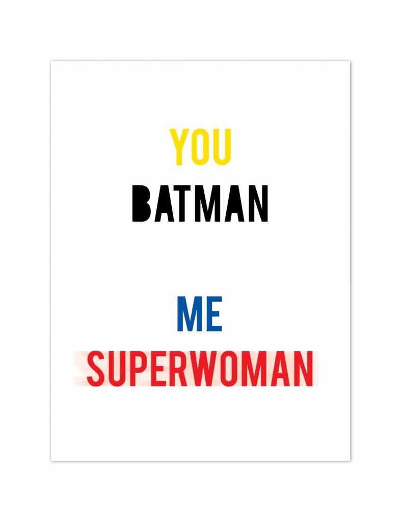 Poster - You batman me superwoman - kleur
