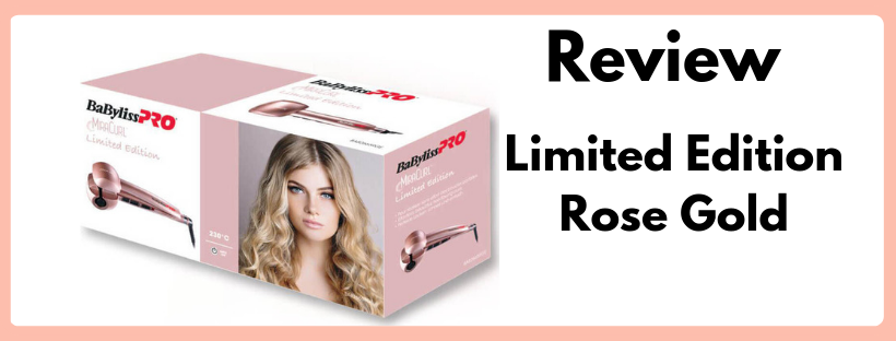 Review: BaByliss Pro Miracurl Limited Edition Rose gold