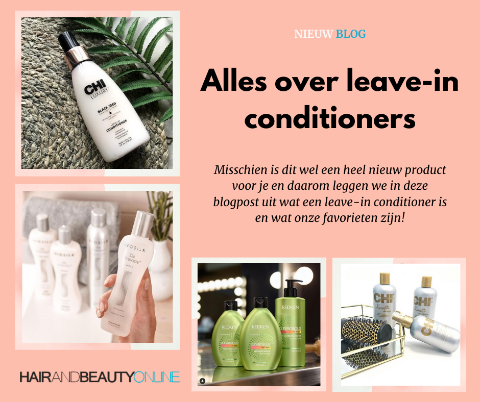 Alles over leave-in conditioners!