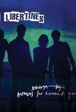 HARDWERK FOGELTJE The Libertines - Anthems for doomed youth