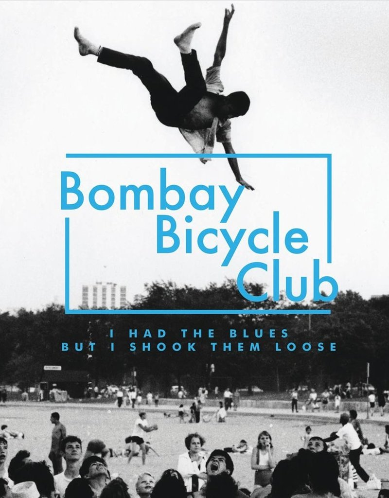 HARDWERK FOGELTJE Bombay bicycle club - I had the blues but I shook them loose
