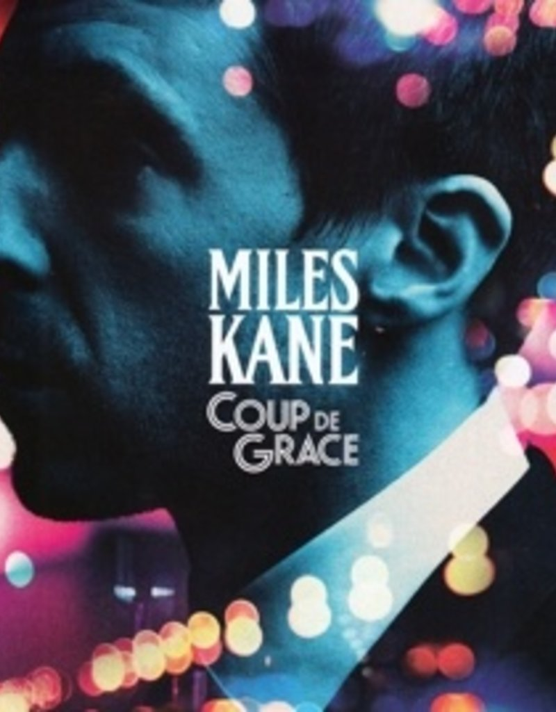 HARDWERK FOGELTJE Miles Kane - Coup the grace