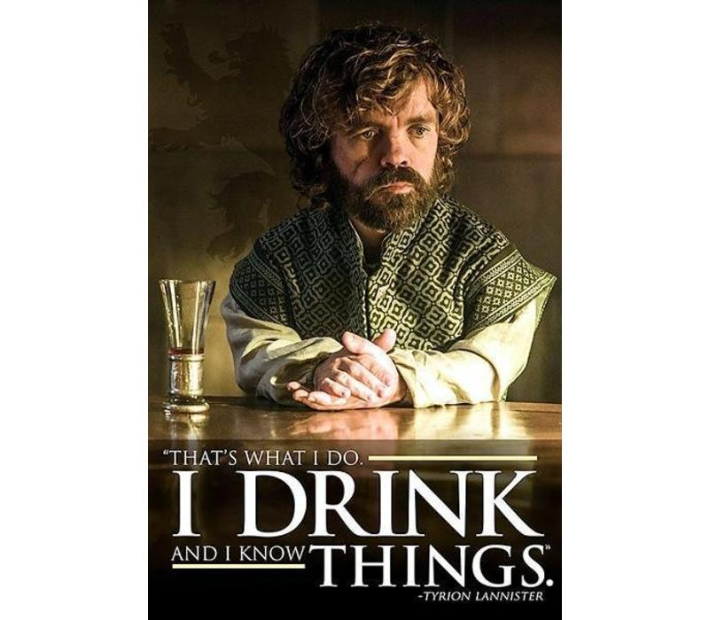 Game of thrones tyrion i drink