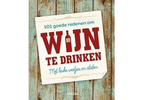 Deltas 101 redenen om wijn te drinken