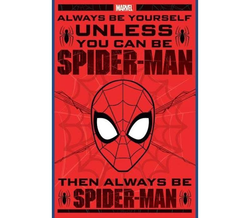 Spiderman always be yourself