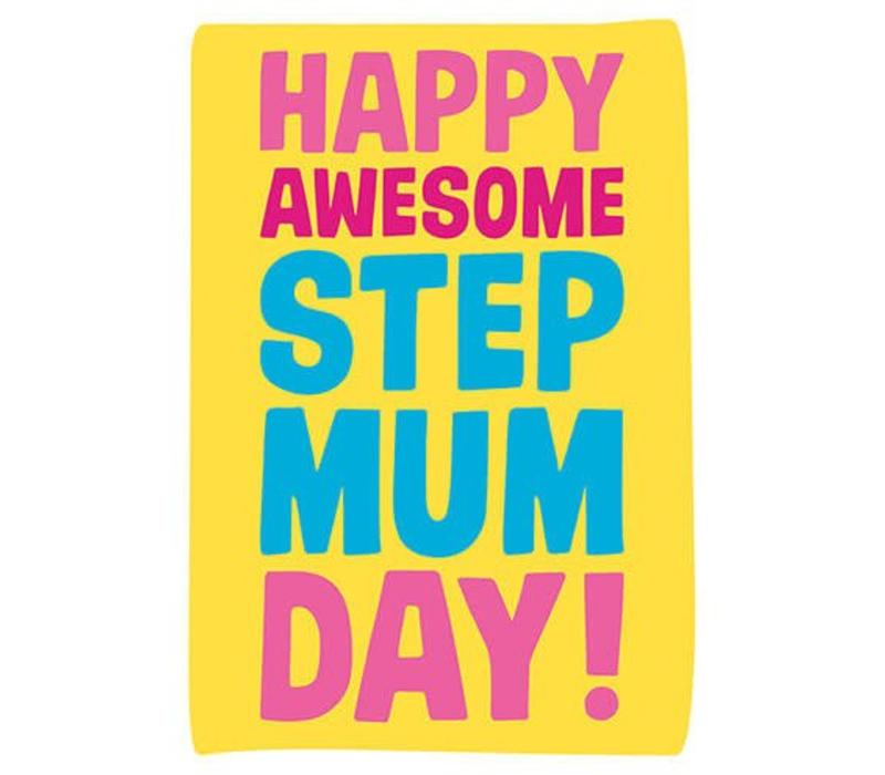 Happy Awesome StepMum day
