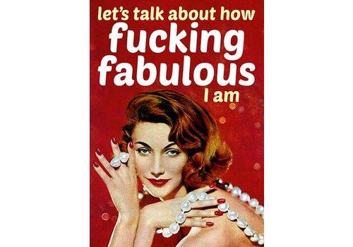 Let's talk about how fabulous