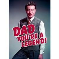 Dad you're a legend!