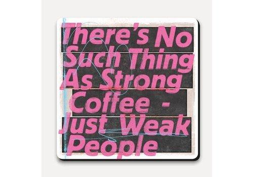Scrawl coaster- strong coffee
