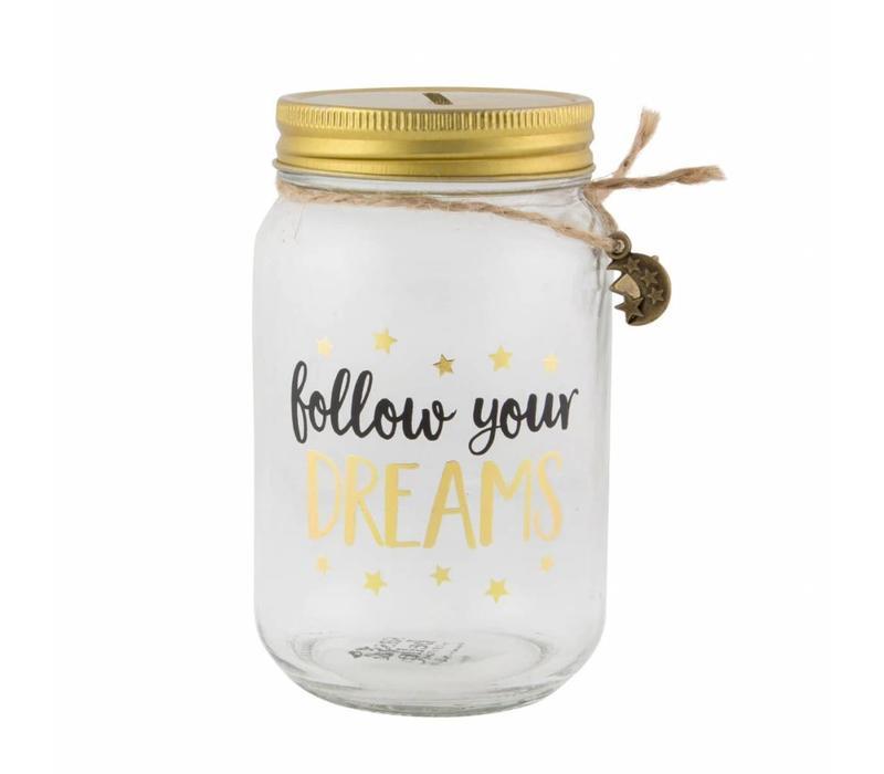 Follow your dreams spaarpot