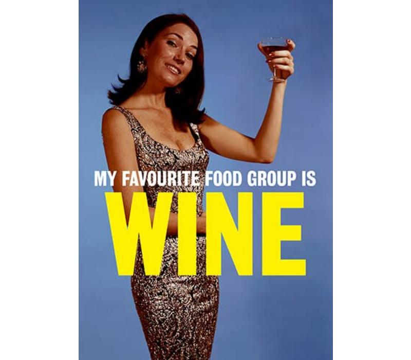 My favourite food group is wine