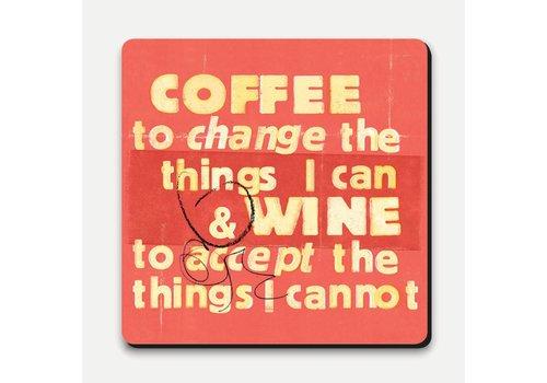 Scrawl coaster- coffee to change