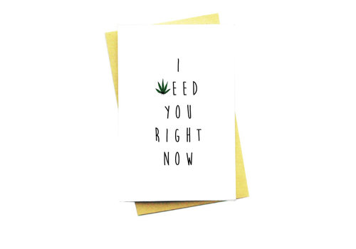 Nocturnal Paper I Weed You Right Now
