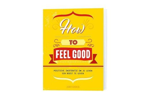De Lantaarn How to feel good