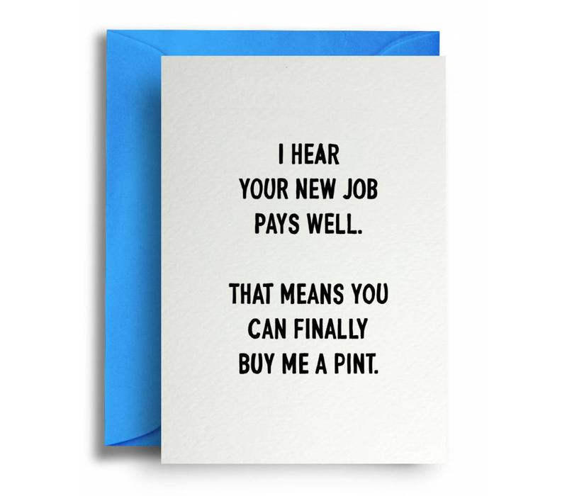 New job wenskaart Buy me a pint