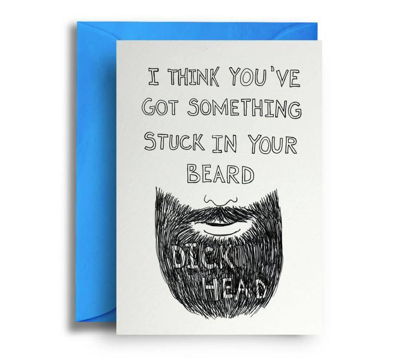 Dickhead beard