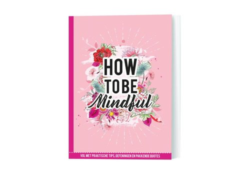 De Lantaarn How to be mindful