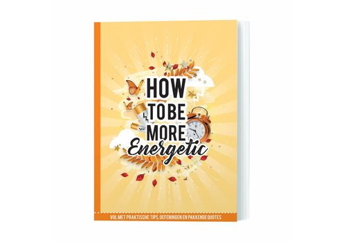 De Lantaarn How to be more energetic